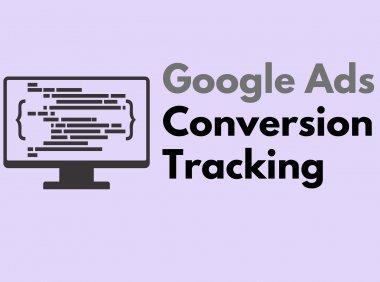 谷歌广告如何设置转化追踪