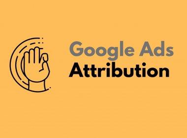 谷歌转化归因模型